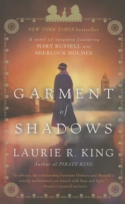 Garment of Shadows By King, Laurie R.